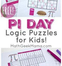 FREE} Pi Day Logic Puzzles   Grades 4+   Math Geek Mama [ 1442 x 800 Pixel ]