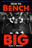 how to bench press more weight book