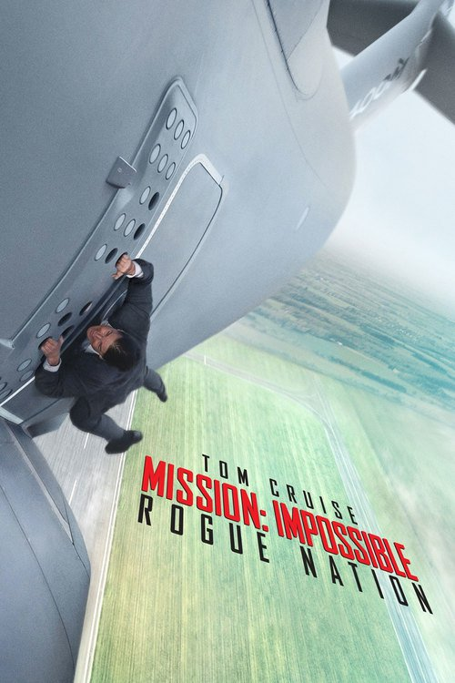 "Poster for the movie ""Mission: Impossible – Rogue Nation"""