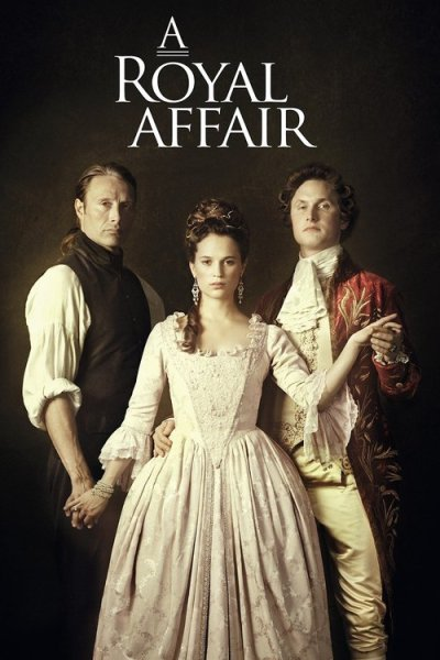 "Poster for the movie ""A Royal Affair"""