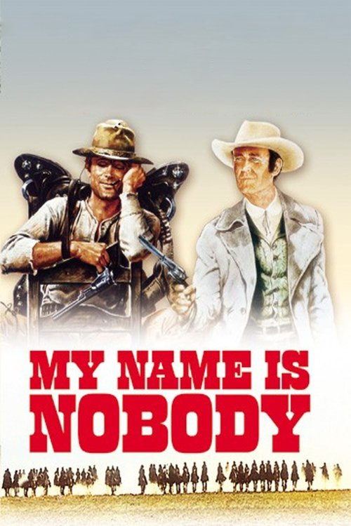 "Poster for the movie ""My Name Is Nobody"""