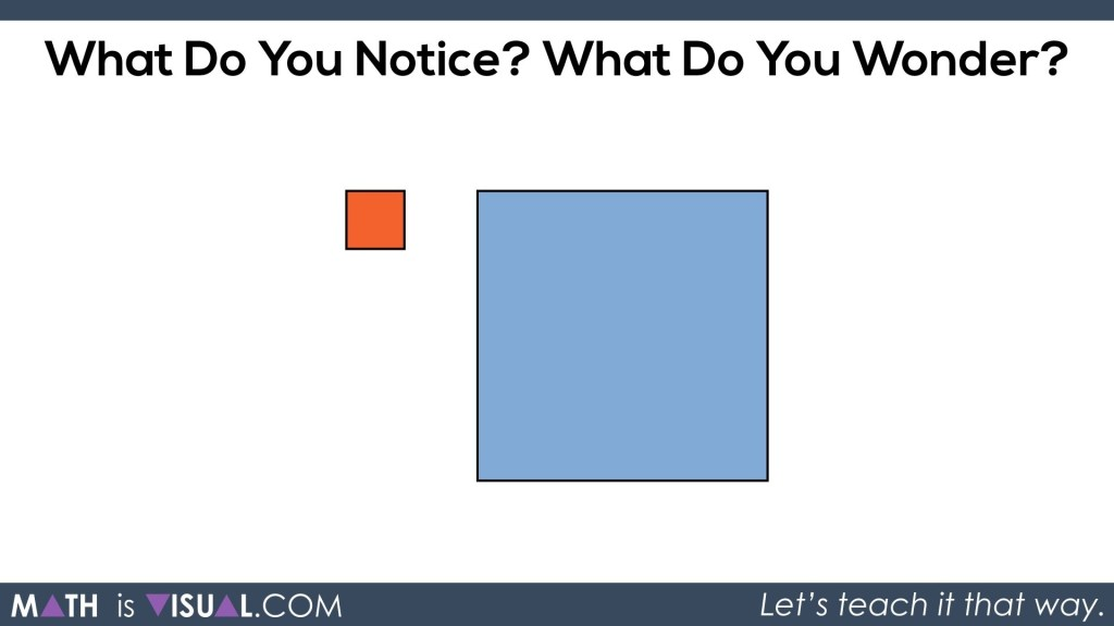 Math Is Visual - Area of a Rectangle Visual Prompts.006 What Do You Notice What Do You Wonder?
