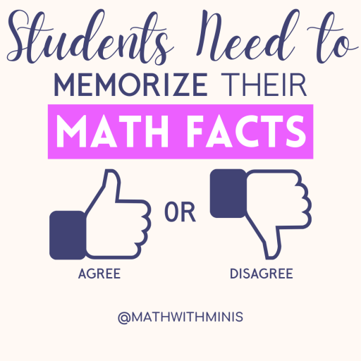 Students Need to Memorize Their Math Facts Agree or Disagree Facebook Post Link Image