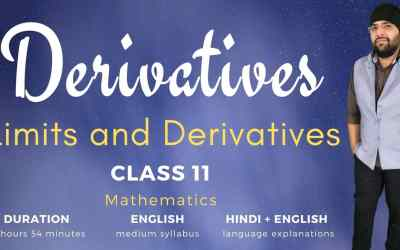 Ch13. Derivatives (Limits and Derivatives Part-2) – 1Y