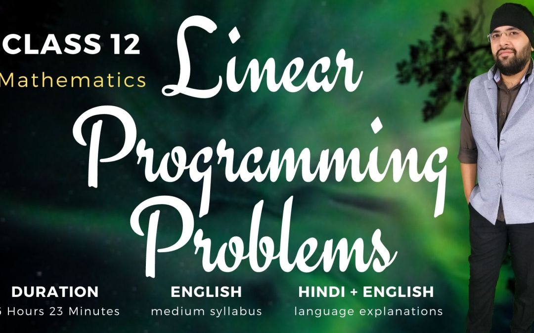 Ch12. Linear Programming Problems – 1Y