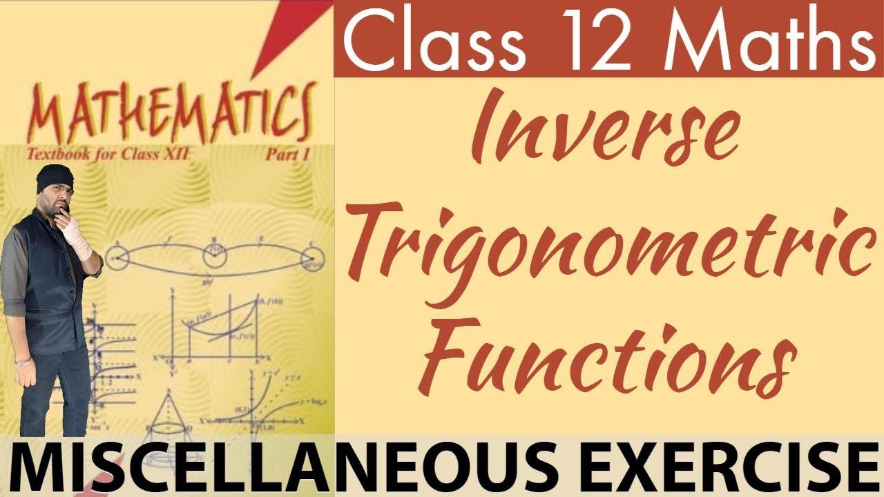 NCERT-miscellaneous-exercise-inverse-trigonometric-functions-class-12-maths