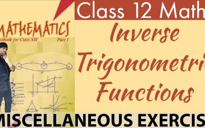 NCERT Miscellaneous Exercise Solutions Chapter 2 Inverse Trigonometric Functions