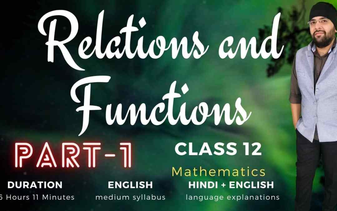 Ch01. Relations and Functions (Part – 1) – 1Y