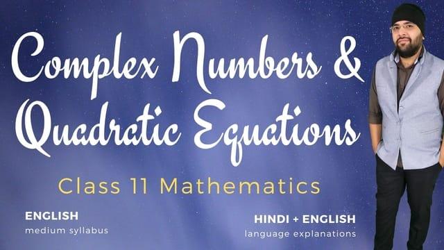Ch05. Complex Numbers & Quadratic Equations