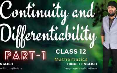 Ch05. Continuity and Differentiability Class 12 Maths – 90D