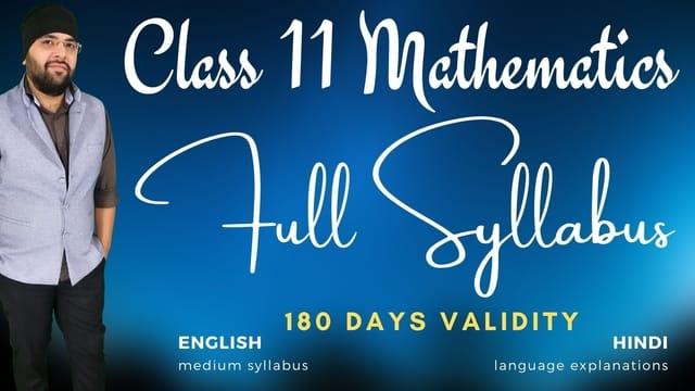 Full Syllabus Class 11 Mathematics 180 Days