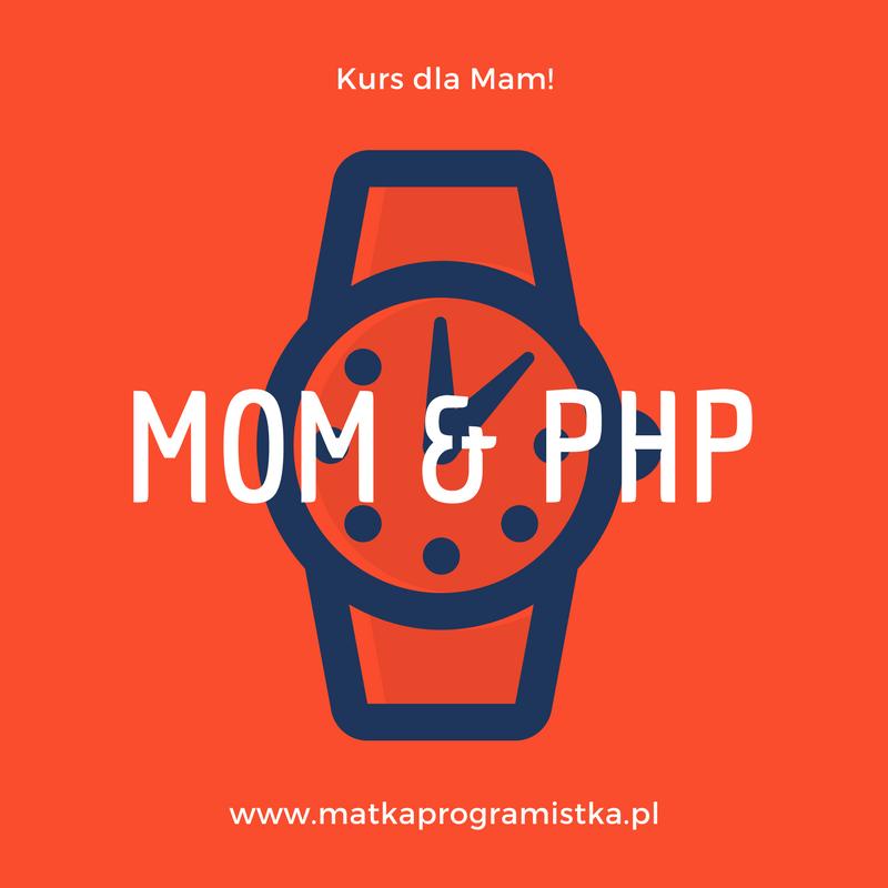 Mom & PHP .:. 002 .:. Hello World!