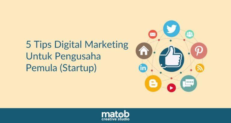 5 Tips Digital Marketing Untuk Pengusaha Pemula 2019
