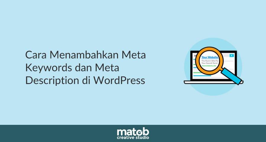 Cara Menambahkan Meta Keywords dan Meta Description di WordPress 2019