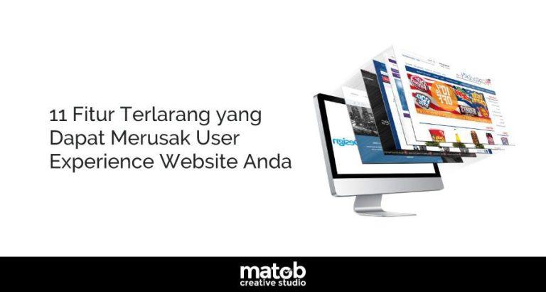 11 Fitur Terlarang yang Dapat Merusak User Experience Website Anda