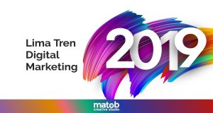5 Tren Digital Marketing pada Tahun 2019