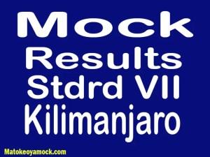 Matokeo ya mock darasa la saba 2021 Kilimanjaro, Mock results darasa la saba 2021 Kilimanjaro, matokeo ya mock ya darasa la saba 2021 mkoa wa Kilimanjaro, matokeo ya mock standard seven