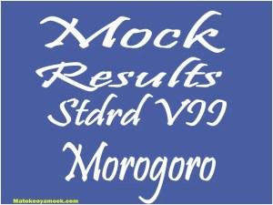 Matokeo ya mock darasa la saba 2021 Morogoro, Mock results darasa la saba 2021 Morogoro, matokeo ya mock ya darasa la saba 2021 mkoa wa Morogoro, matokeo ya mock standard seven
