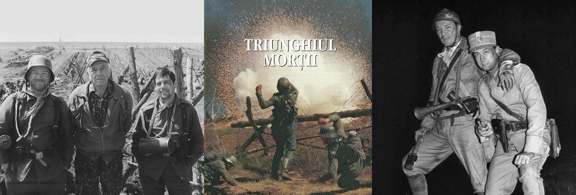 Sergiu Nicolaescu Triunghiul Morţii film istoric România Primul Război Mondial slider