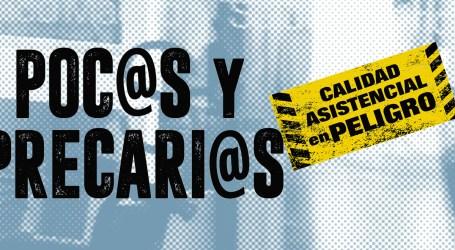 POC@S y PRECARI@S. Calidad Asistencial en peligro