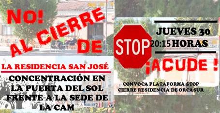 No al CIERRE de la Residencia San josé. Concentración Puerta del Sol. Jueves 20,15 horas