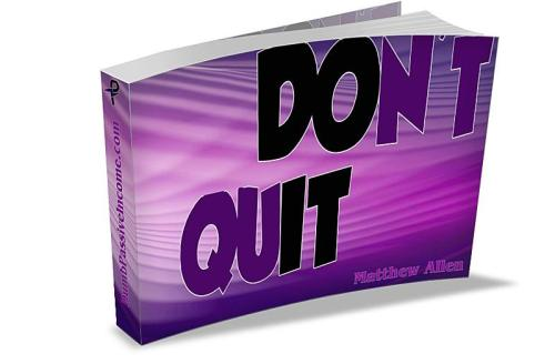 do it - dont quit - Dumb Passive Income
