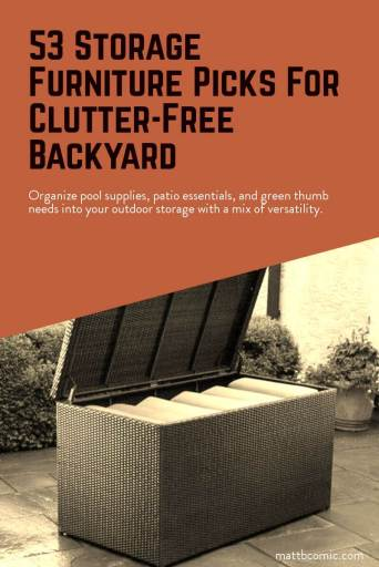 53 Outdoor Oragnization & Storage Furniture For Backyard