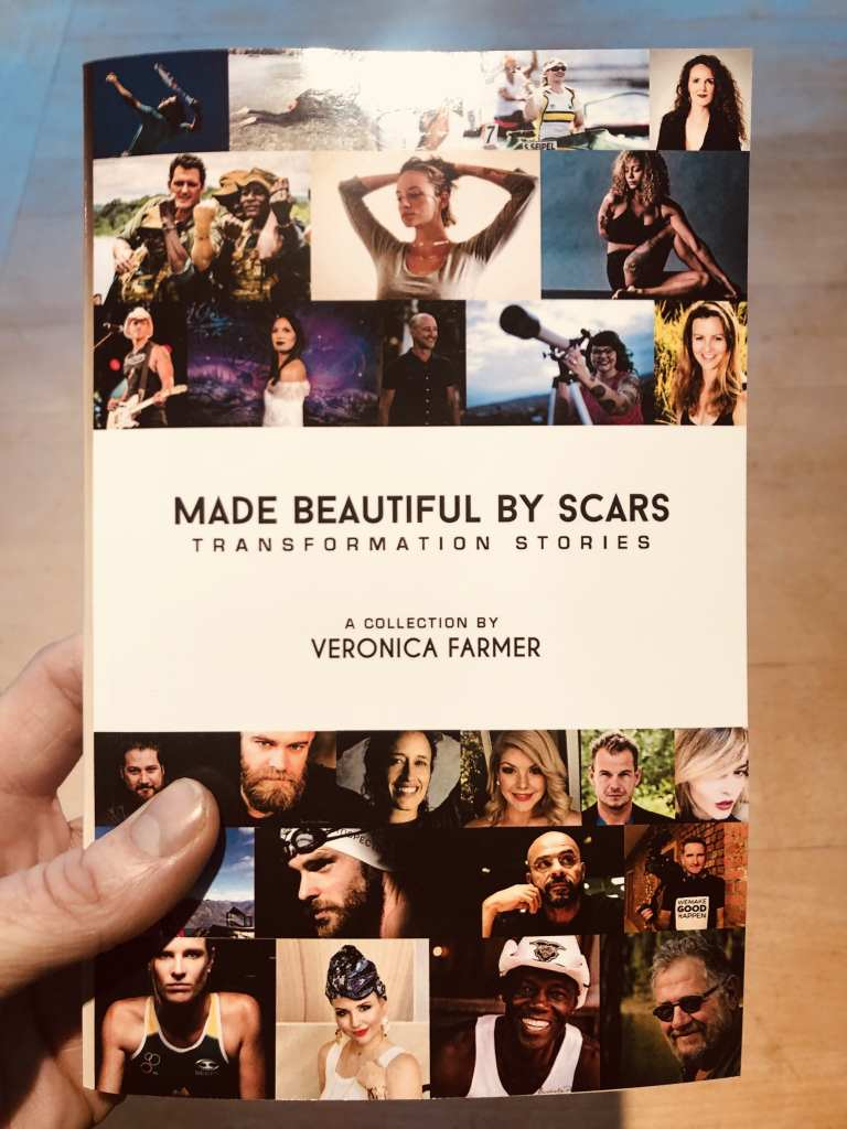 Made Beautiful by Scars: Transformation Stories by Veronica Farmer
