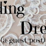 Wedding Dreams – a guest post