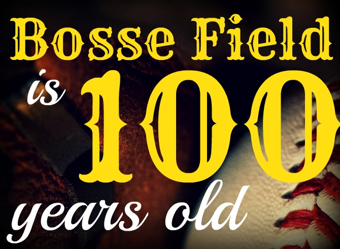 Bosse Field is 100 years old
