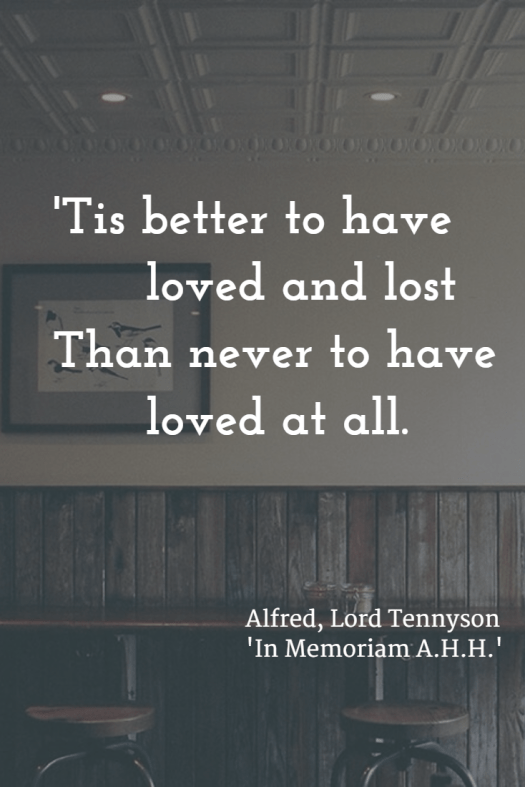 Love and loss - Alfred Lord Tennyson