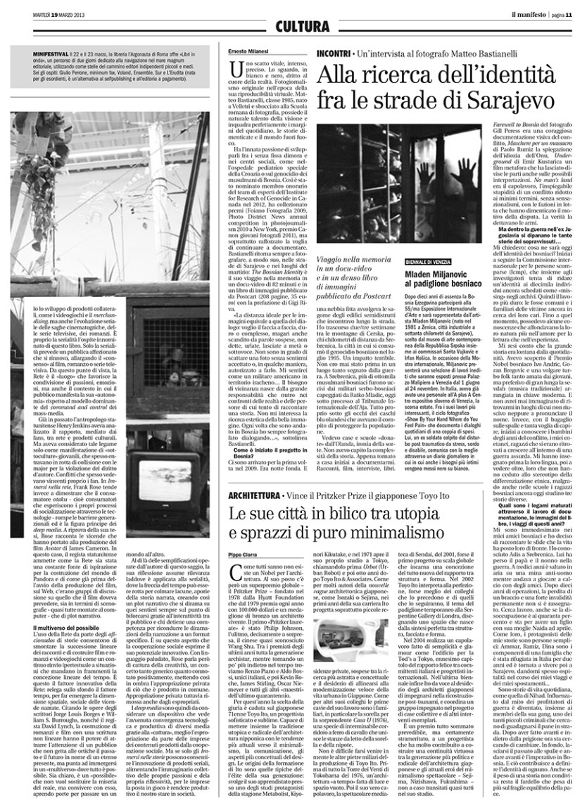 "March 2013 - ""The Bosnian Identity"" Project reviewed by Ernesto Milanesi on ""Il Manifesto""."