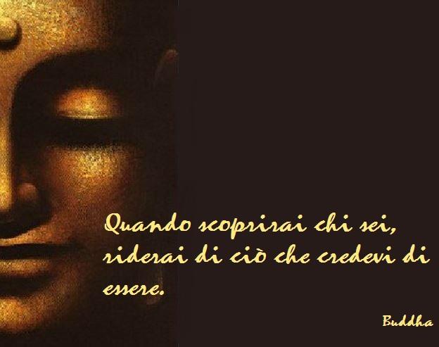 Buddha: un giorno scoprirai chi sei