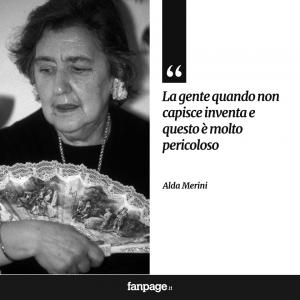 """Frase """"La gente, quando non capisce, inventa e questo è molto pericoloso"""" di Alda Merini"""