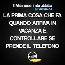 Il milanese imbruttito deve controllare se prende il telefono