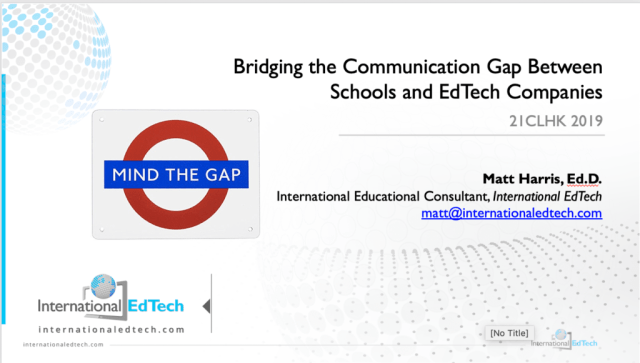 Bridging the Communication Gap Between Schools and EdTech Companies - 21CLHK 2019