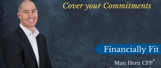 Header of Financially Fit newsletter article. Title Cover your Commitments.