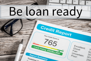 Be loan ready