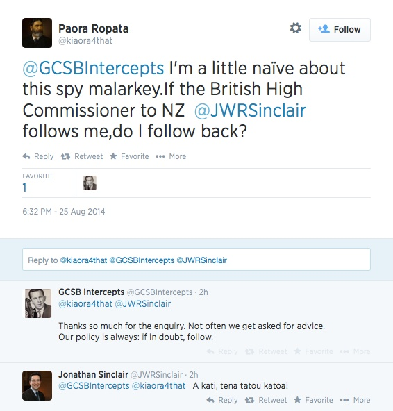 Paora_Ropata_on_Twitter___GCSBIntercepts_I_m_a_little_naïve_about_this_spy_malarkey_If_the_British_High_Commissioner_to_NZ__JWRSinclair_follows_me_do_I_follow_back_