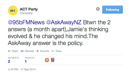 ACT_Party_on_Twitter____95bFMNews__AskAwayNZ_Btwn_the_2_answrs__a_month_apart__Jamie_s_thinking_evolved___he_changed_his_mind_The_AskAway_answer_is_the_policy__