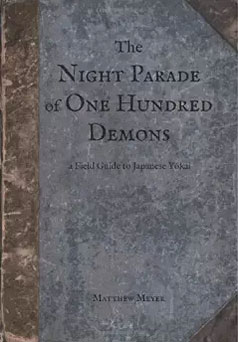 The Night Parade of One Hundred Demons | MatthewMeyer net