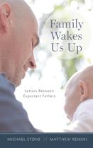 Family Wakes Us Up