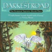 The Fionavar Tapestry Book III: The Darkest Road