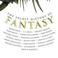 The Secret History of Fantasy, edited by Peter S. Beagle
