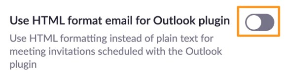 Screenshot of Zoom meeting settings - Use HTML format email for Outlook plugin.