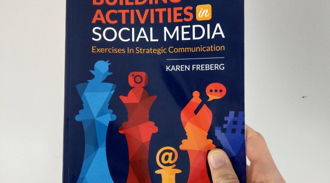 Portfolio building activities in social media: Exercises in strategic communication By Karen Freberg (Book Review)