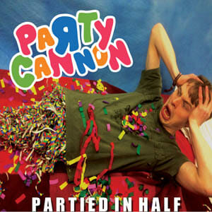 party cannon partied in half album cover