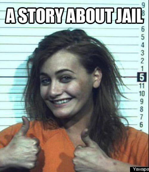 A Story About Jail