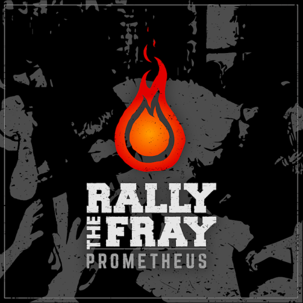 Rally The Fray Prometheus Album Cover Art