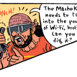 Macho Man Memorial Comic: wi-fi explained